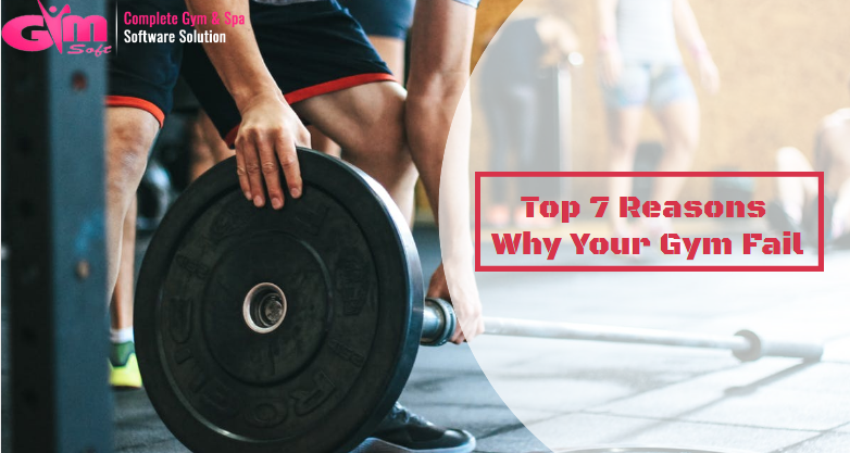 Reasons Why Your Gym Fail