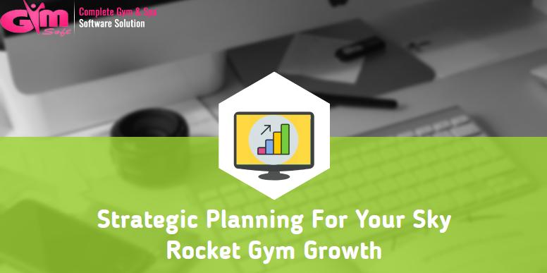 strategic planning for gym growth
